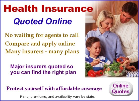 Don't pay more than you need to.  Online health coverage information is available here. No waiting for agents to call. Compare and apply online. Many insurers and many plans.  Major companies are included.  Find the right plan for you.  Plans, premiums, and availability vary by state.