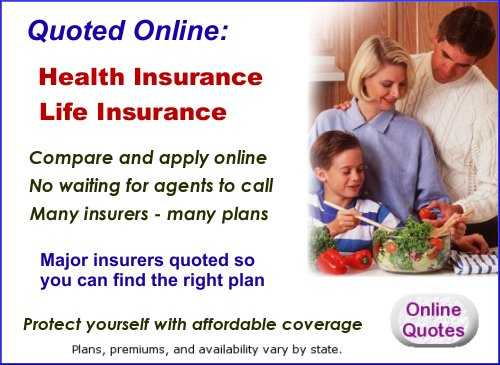 Don't pay more than you need to.  Online quotes and information for health and life coverage. No waiting for agents to call.  Compare and apply online.  Many carriers and many plans.  Major companies are included.  Find the right plan for you.  Plans, premiums, and availability vary by state.